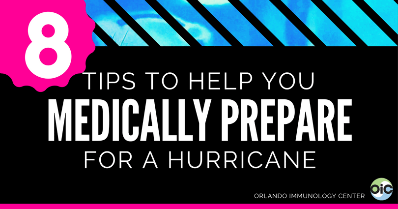 8-Tips-to-medically-prepare-for-a-hurricane-oicorlando-orlando-immunology-center-sam-graper