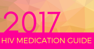 2017 HIV Medication Guide Orlando Immunology Center
